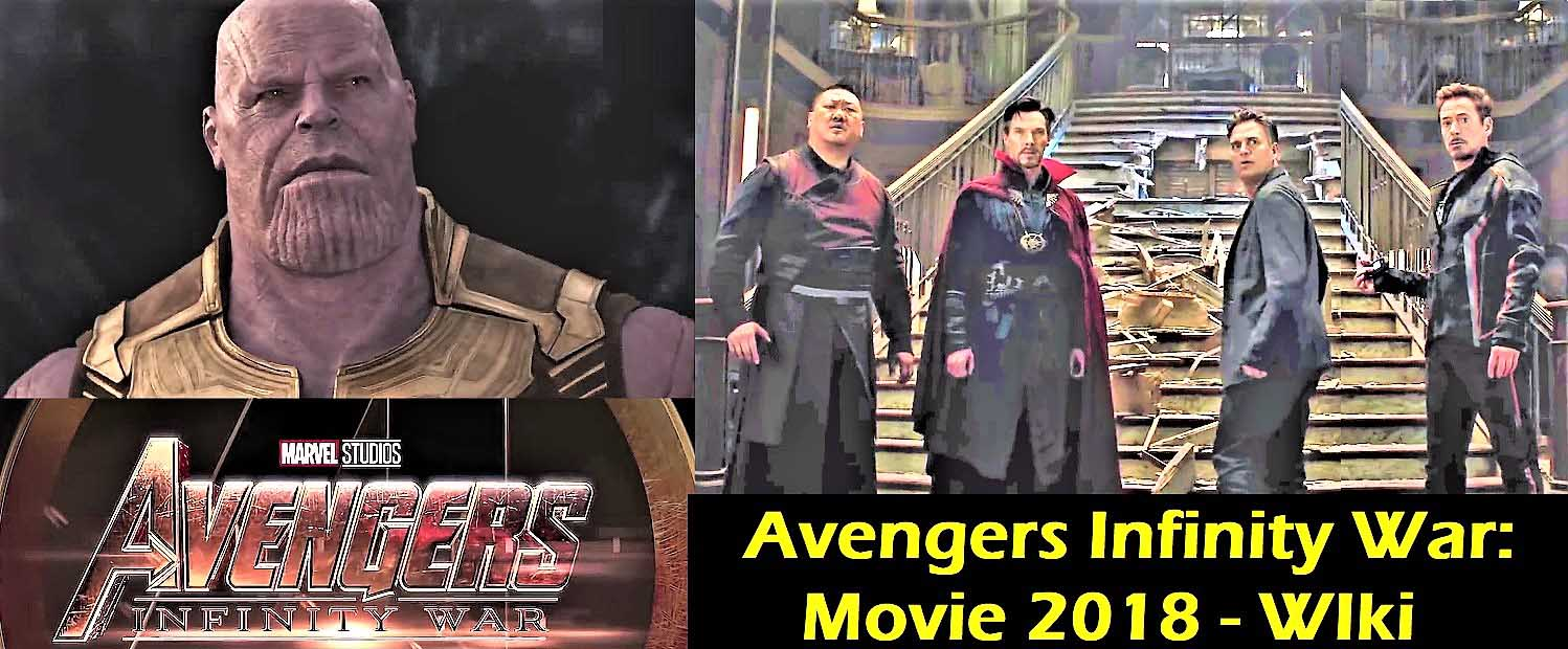 Avengers Infinity War: Movie 2018   Wiki Story, Review and